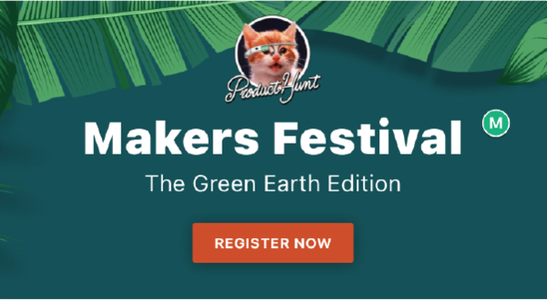 Product Hunt Makers Festival