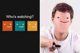 Netflix who's watching meme